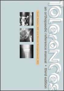 Tolerances-an orthopaedic reference manual